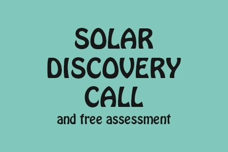 solar discovery call and free assessment